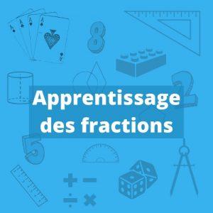 Apprentissage des fractions