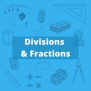 Divisions & Fractions